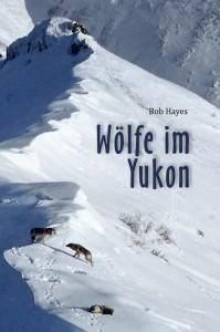 Wölfe im Yukon